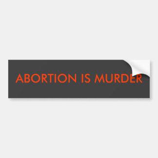 Abtreibung ist Mord Autoaufkleber