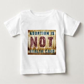 Abtreibung ist NICHT Gesundheitswesen Baby T-shirt