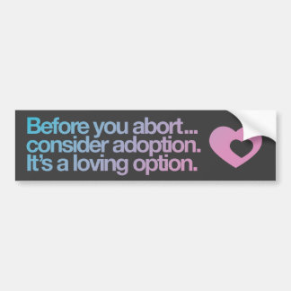 Abtreibungs-/Adoptions-Autoaufkleber Autoaufkleber