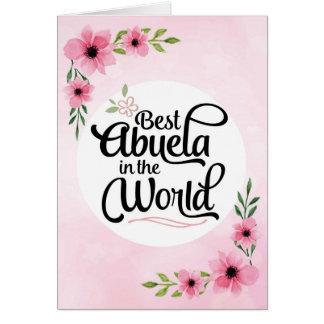 Abuela Geburtstag - bestes Abuela in der Welt Karte