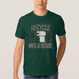 Abwischen und Wiederverwendung recyceln Shirt