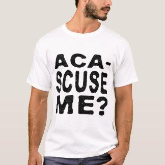 ACA SCUSE ICH? T-Shirt