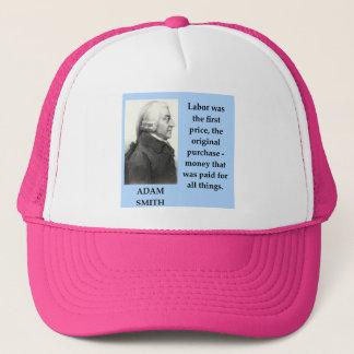 Adam-Smithzitat Truckerkappe