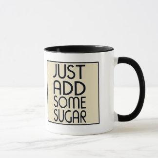 Addieren Sie einfach etwas Zucker Tasse