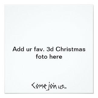 """""""Addieren Sie UR fav. Weihnachten3d foto hier, Quadratische 13,3 Cm Einladungskarte"""
