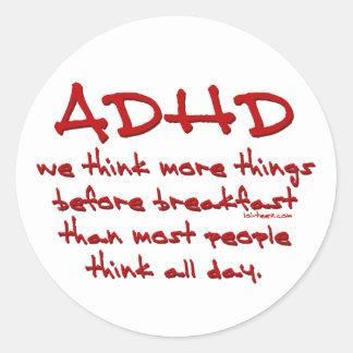 ADHD denken mehr Runde Sticker