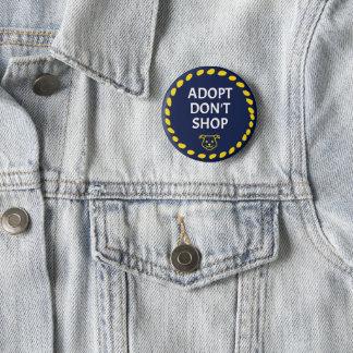 Adopt kaufen nicht Knopf Runder Button 5,7 Cm