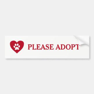 """""""Adoptieren Sie bitte"""" TierAutoaufkleber Autoaufkleber"""