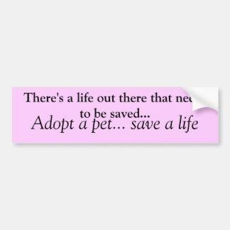 Adoptieren Sie ein Haustier retten ein Leben Autoaufkleber