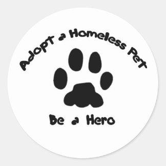 Adoptieren Sie ein obdachloses Haustier Runder Aufkleber