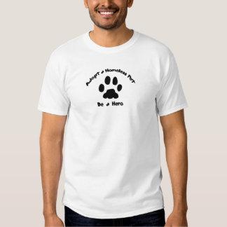 Adoptieren Sie ein obdachloses Haustier Shirt