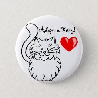 Adoptieren Sie einen Kittyknopf Runder Button 5,7 Cm