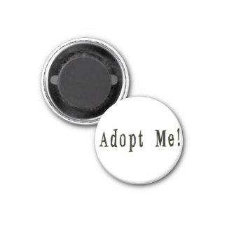 Adoptieren Sie mich Magnet