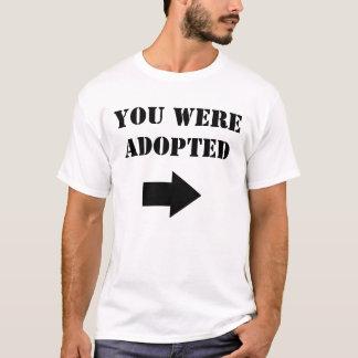 Adoptiert T-Shirt