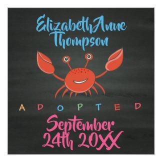 Adoptierte Krabben-Adoption - Name-Datum Poster