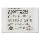 Adoption jedes Kind benötigt ein sicheres und lieb Posterdruck