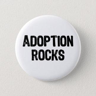 Adoptions-Felsen Runder Button 5,7 Cm