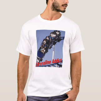 Adrenaline-Süchtiger T-Shirt