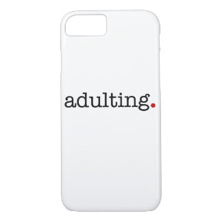 Adulting iPhone 8/7 Hülle