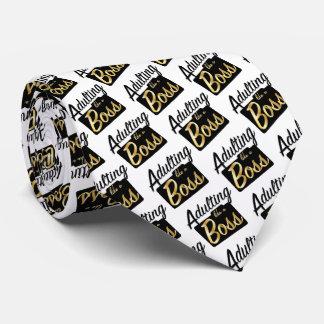 Adulting mögen eine Krawatte des Chef-|