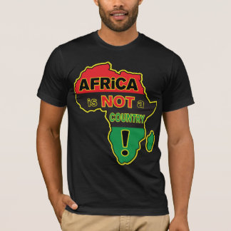 """""""Afrika ist NICHT ein Land! """"RBG T-Stück T-Shirt"""