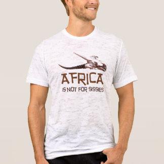 Afrika ist nicht für Weichlinge: Afrikanischer T-Shirt