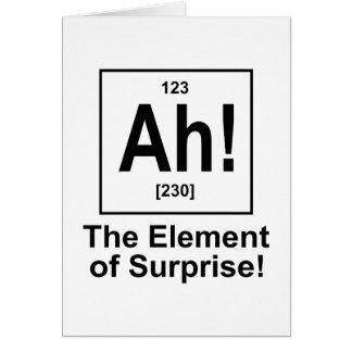 Ah! Das Element der Überraschung Karte