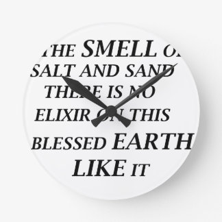 ah ist der Geruch des Salzes und des Sandes dort Runde Wanduhr