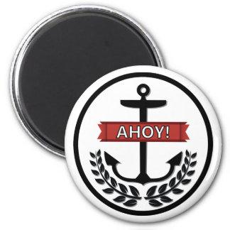 Ahoi - Standard, 2 ¼ Zoll-runder Magnet Runder Magnet 5,7 Cm