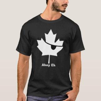 Ahoi wie…  Kanadischer Pirat? T-Shirt