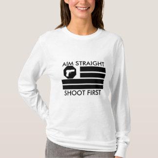 AIM der Frauen SCHIESSEN GERADE ZUERST T-Shirt