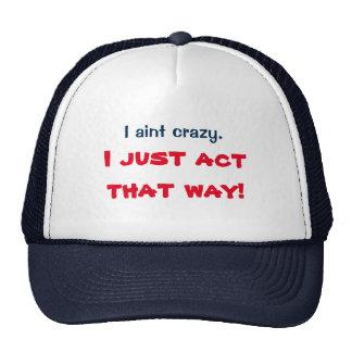 Aint I verrückte Kappe