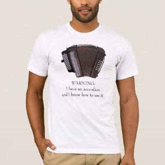 Akkordeon-Vorsicht T-Shirt