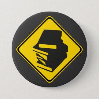 Alarm: Bücher voran! Runder Button 7,6 Cm