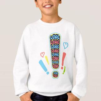 Alarm der Liebe Sweatshirt