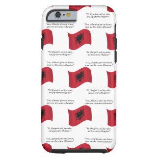 Albanische Flagge und Motto Tough iPhone 6 Hülle