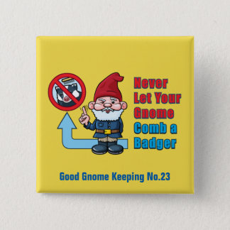 Alberner Gnome und Dachs Quadratischer Button 5,1 Cm