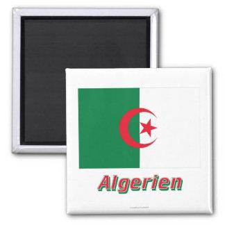 Algerien Flagge MIT deutschem Namen Quadratischer Magnet