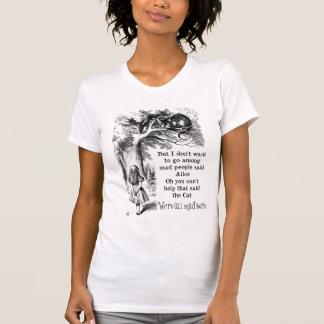 Alice im Wunderland; Cheshire-Katze mit Alice T-Shirt