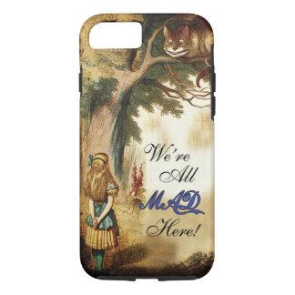 Alice im Wunderland sind wir alle hier wütend iPhone 8/7 Hülle
