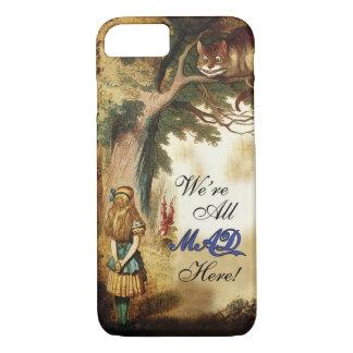 Alice im Wunderland waren alle hier wütend iPhone 8/7 Hülle
