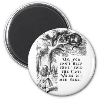 Alice im Wunderland - wir sind alle hier wütend Runder Magnet 5,7 Cm