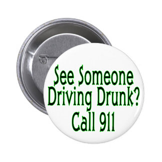 Alkohol- im Strassenverkehranruf 911 Runder Button 5,7 Cm