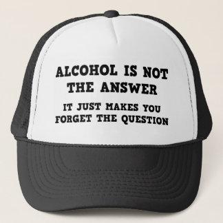 Alkohol ist nicht die Antwort Truckerkappe