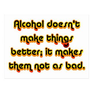 Alkohol kann Ihre Aussicht auf dem Leben Postkarte