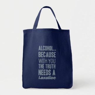 Alkohol, weil mit Ihnen die Wahrheit ein laxativ Tragetasche