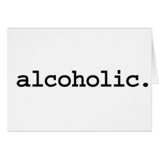 Alkoholiker Grußkarte