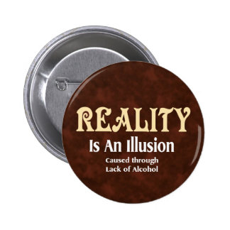 Alkoholische Wirklichkeit Anstecknadel