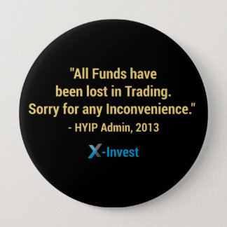 All funds have been lost in trading. runder button 10,2 cm