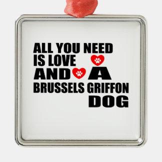 Alle benötigen Sie Hundeentwürfe Liebe BRÜSSELS Silbernes Ornament